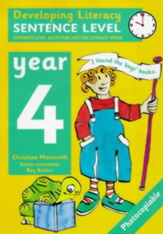 9780713651720: Sentence Level: Year 4: Sentence-Level Activities for the Literacy Hour (Developing Literacy)