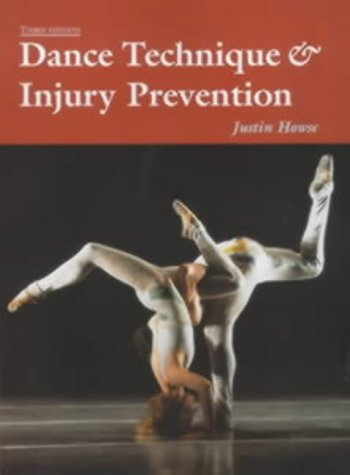 9780713651904: Dance Technique and Injury Prevention (Ballet, Dance, Opera and Music)