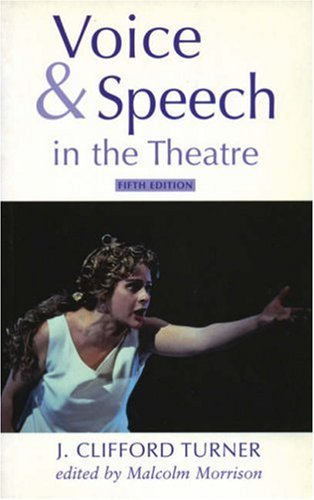9780713651935: Voice and Speech in the Theatre (Stage and Costume)