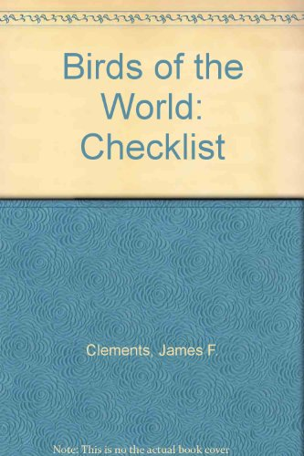Birds of the World: Checklist: James F. Clements