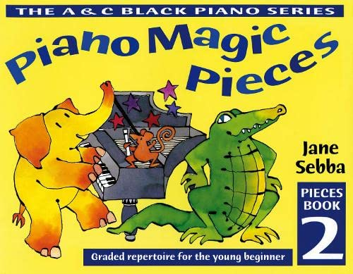 9780713652116: Piano Magic Pieces Book 2: Graded Repertoire for the Young Beginner