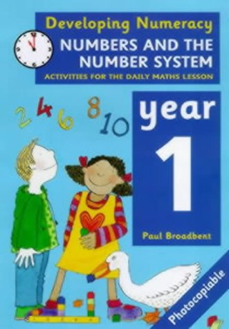 9780713652321: Developing Numeracy: Numbers and the Number System: Year 1: Activities for the Daily Maths Lesson (Developings)