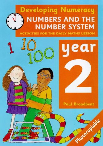 9780713652338: Numbers and the Number System: Year 2: Activities for the Daily Maths Lesson (Developing Numeracy)