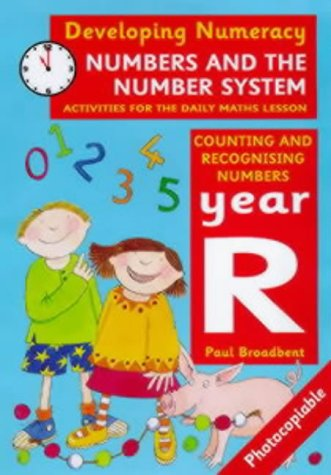 9780713652376: Developing Numeracy: Numbers and the Number System: Year R: Activities for the Daily Maths Lesson