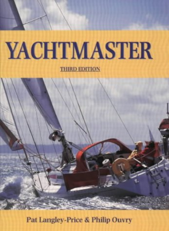 9780713652468: Yachtmaster (RYA. Book Of.....)