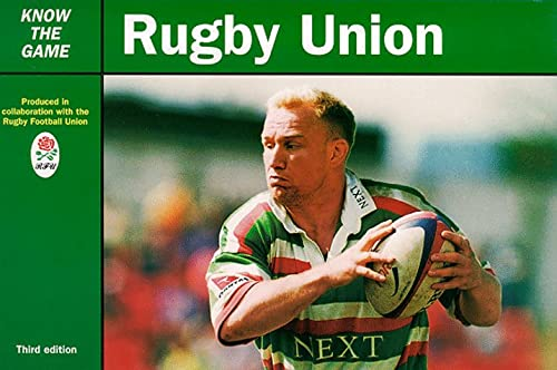 Rugby Union (Know the Game): Union Rugby Football