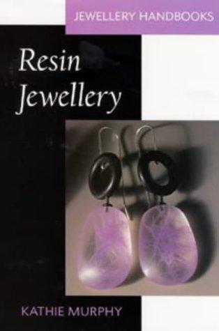 9780713652758: Resin Jewellery (Jewellery Handbooks)
