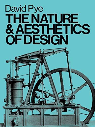 9780713652864: The Nature & Aesthetics of Design