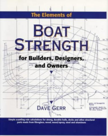 9780713652871: Elements of Boat Strength: For Builders, Designers and Owners