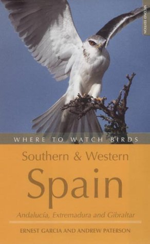 9780713653014: Where to Watch Birds in Southern and Western Spain: Andalucia, Extremadura and Gibraltar