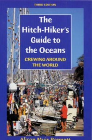 9780713653144: The Hitch-hiker's Guide to the Oceans: Crewing Around the World