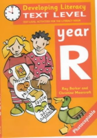 9780713653229: Developing Literacy: Text Level: Year R: Text Level Activities for the Literacy Hour: 0 (Developings)