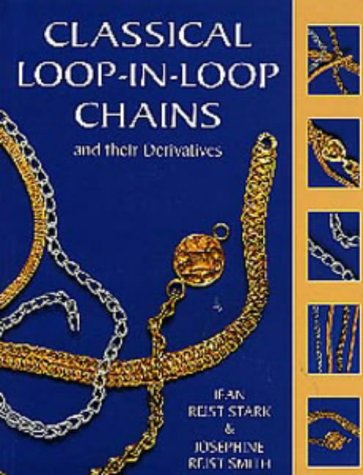 9780713653526: Classical Loop-in-loop Chains and Their Derivatives (Jewellery)