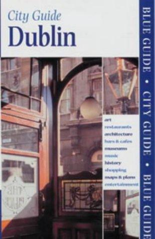 9780713653540: Dublin (Blue Guides)