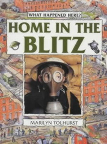 9780713653656: Home in the Blitz (What Happened Here)