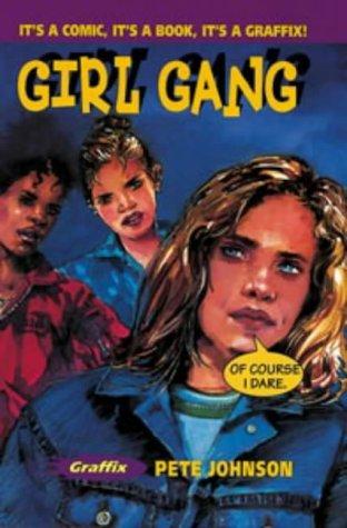Girl Gang: Pete Johnson (author),