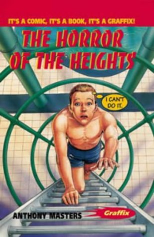 9780713653854: The Horror of the Heights (Colour Graffix)
