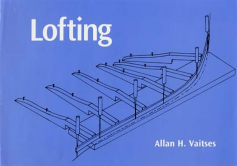 9780713653878: Lofting (WoodenBoat Books)