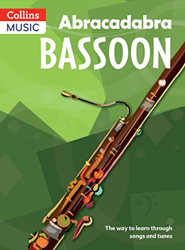 9780713654172: Abracadabra Bassoon: The Way to Learn Through Songs and Tunes: Pupil's Book