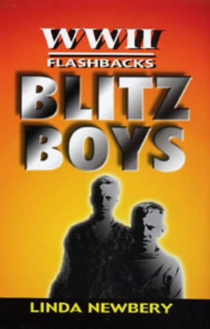 Blitz Boys (World War II Flashbacks): Newbery, Linda