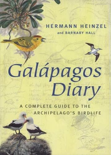 9780713654349: Galapagos Diary: A Complete Guide to the Archipelago's Birdlife
