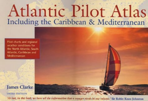 9780713654363: Atlantic Pilot Atlas: Pilot Charts and Regional Weather Conditions for the North Atlantic, South Atlantic, Carribean and Mediterranean