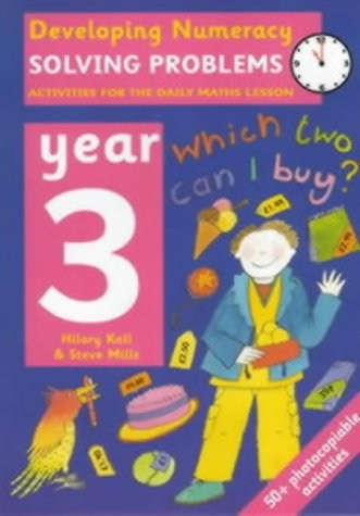 9780713654462: Solving Problems: Year 3: 0 (Developing Numeracy)