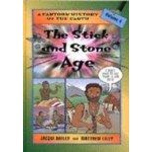 9780713654523: The Stick and Stone Age (Cartoon History of the Earth)