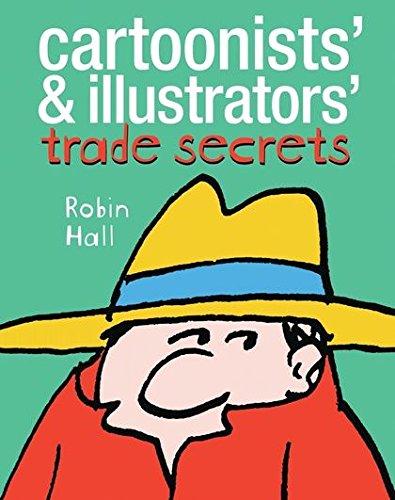 9780713654882: Cartoonists' and Illustrators' Trade Secrets
