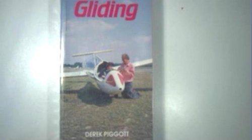 9780713655476: Gliding: A Handbook on Soaring Flight