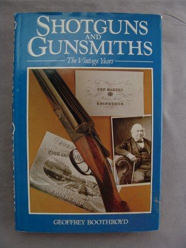 9780713655520: Shotguns and Gunsmiths: The Vintage Years (Shooting)