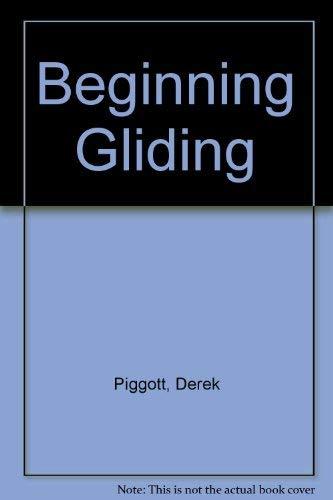 9780713655643: Beginning Gliding