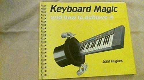 9780713655704: Keyboard Magic: And How to Achieve it