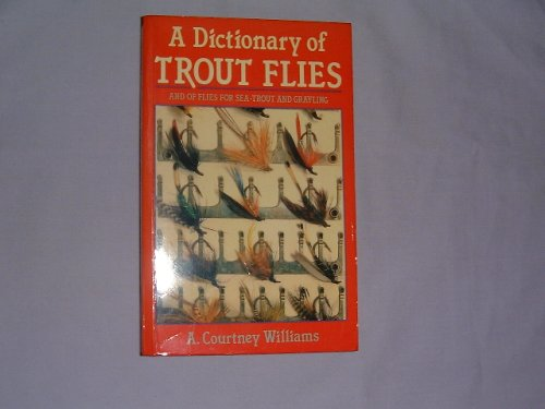 9780713656039: A Dictionary of Trout Flies (Fishing)