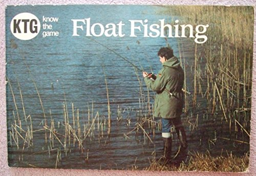 9780713656602: Float Fishing (Know the Game)