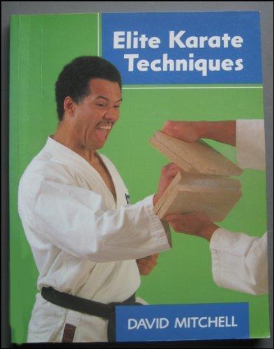 Elite Karate Techniques: David Mitchell