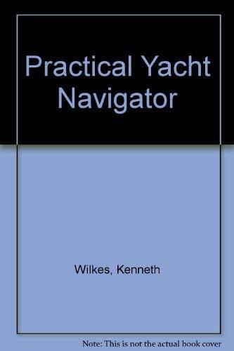9780713657005: Practical Yacht Navigator