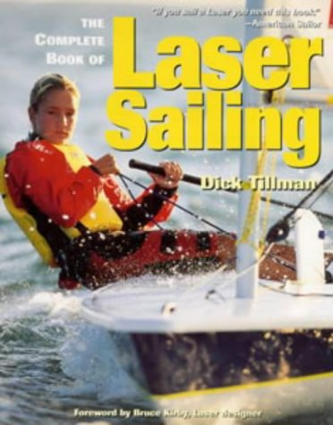 9780713657029: The Complete Book of Laser Sailing