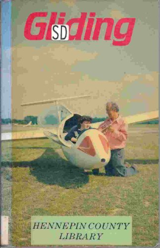 Gliding: Handbook on Soaring Flight (Flying and: Piggott, Derek