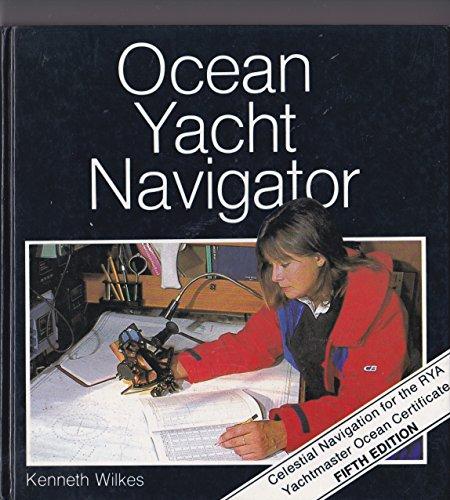9780713657104: Ocean Yacht Navigator