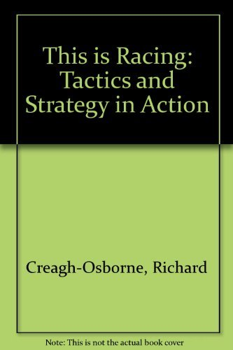 9780713657111: This is Racing: Tactics and Strategy in Action