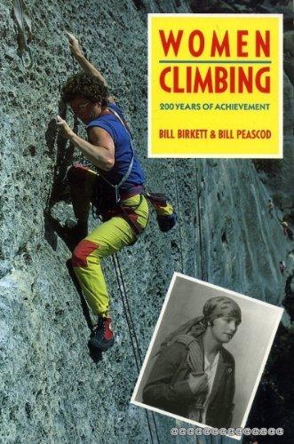 Women Climbing: Birkett, Bill & Peascod, Bill