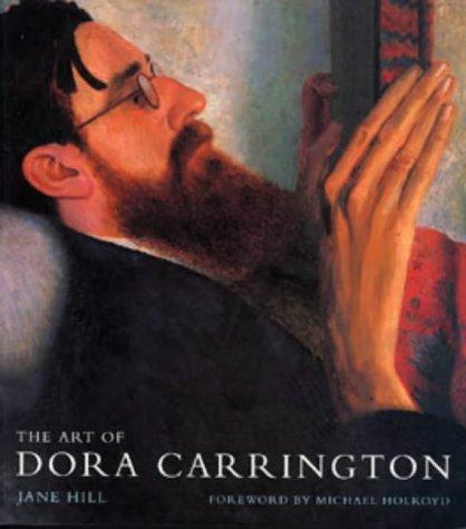 9780713657265: The Art of Dora Carrington (Historical Interest)