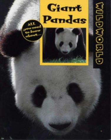9780713657456: Giant Pandas (Wild World)