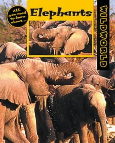 9780713657548: Elephants (Wild World)