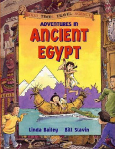 9780713657586: Adventures in Ancient Egypt (Good Times Travel Agency S.)