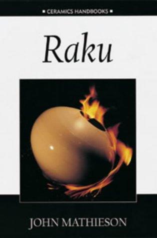 9780713657838: Raku (Ceramics Handbooks)