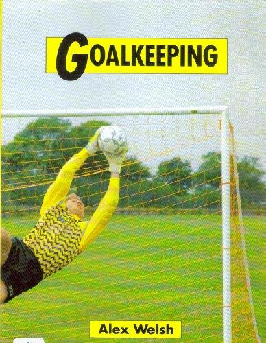 9780713657890: Goalkeeping (Soccer S.)