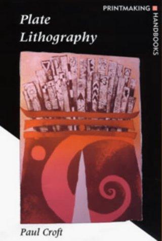 9780713657975: Plate Lithography (Printmaking Handbooks)