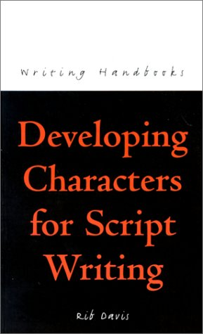 Creating Characters for Script Writing: Rib Davis